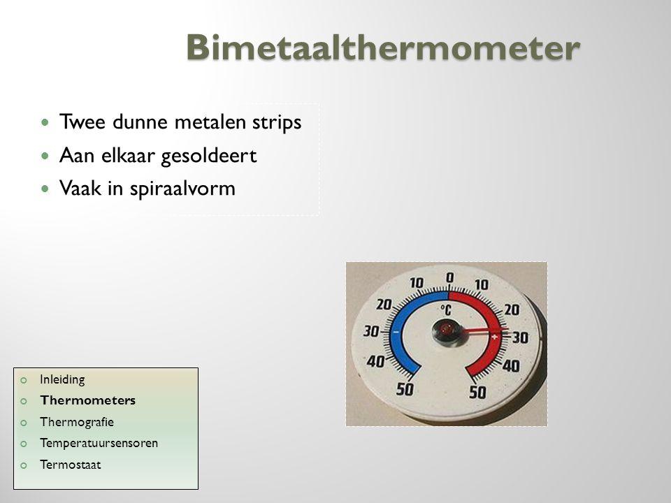 Bimetaalthermometer Twee dunne metalen strips Aan elkaar gesoldeert