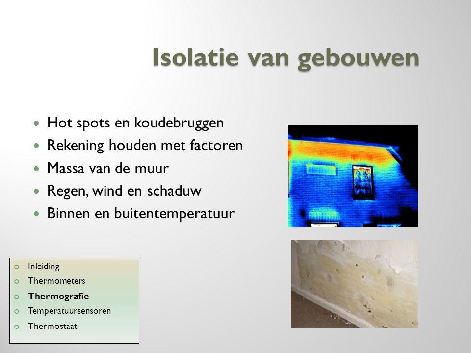Isolatie van gebouwen Hot spots en koudebruggen