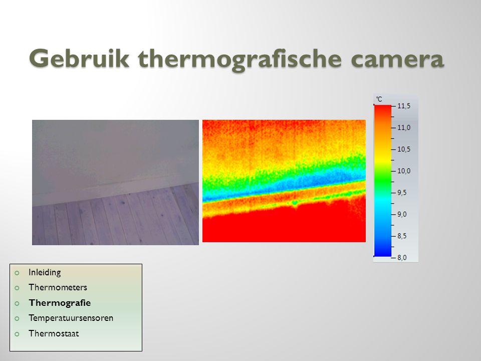 Gebruik thermografische camera