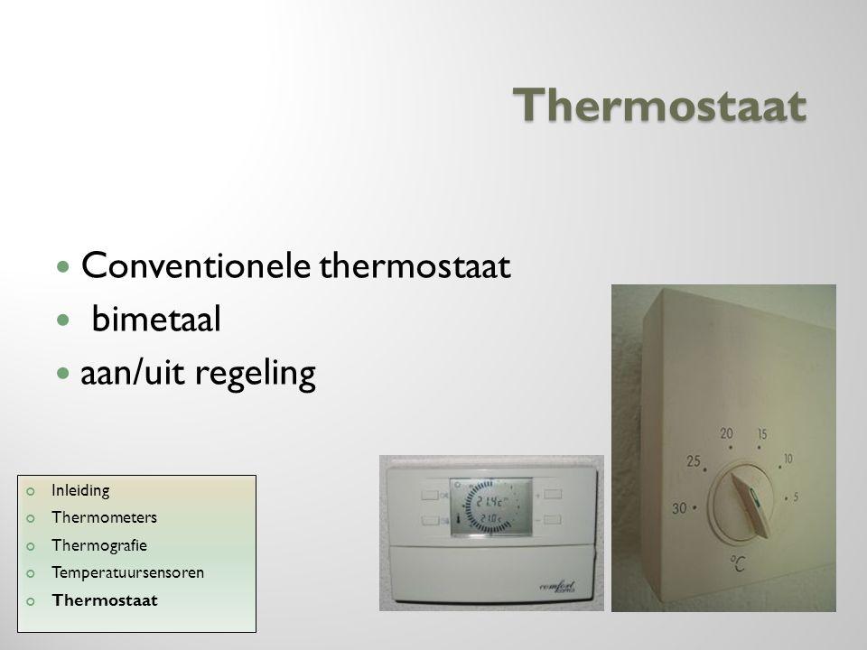 Thermostaat Conventionele thermostaat bimetaal aan/uit regeling