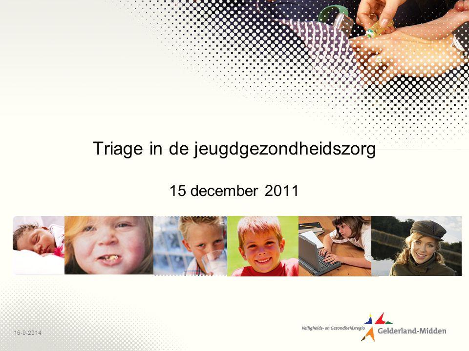 Triage in de jeugdgezondheidszorg 15 december 2011
