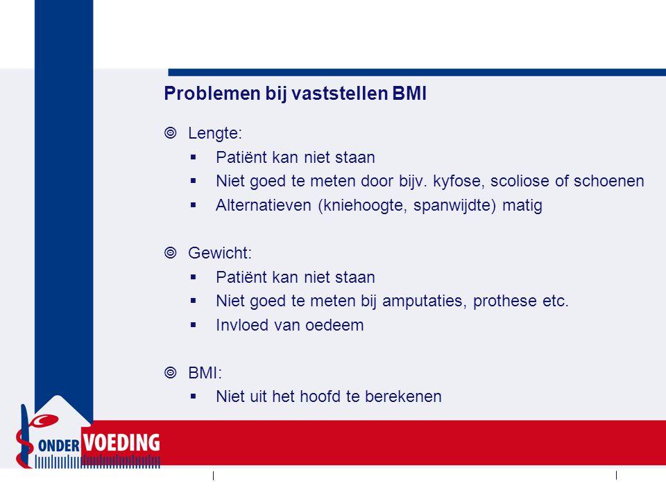 Bovenarmomtrek is te gebruiken in plaats van de BMI