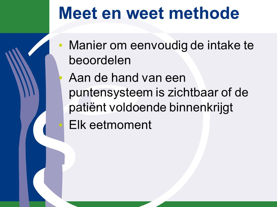 Meet en weet methode