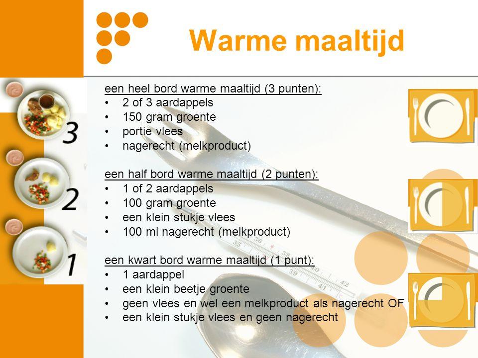 Warme maaltijd een heel bord warme maaltijd (3 punten):