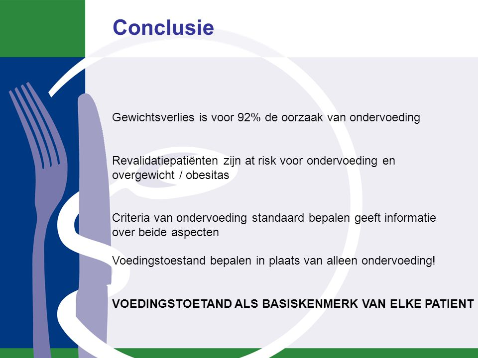 Conclusie screening ondervoeding in PI