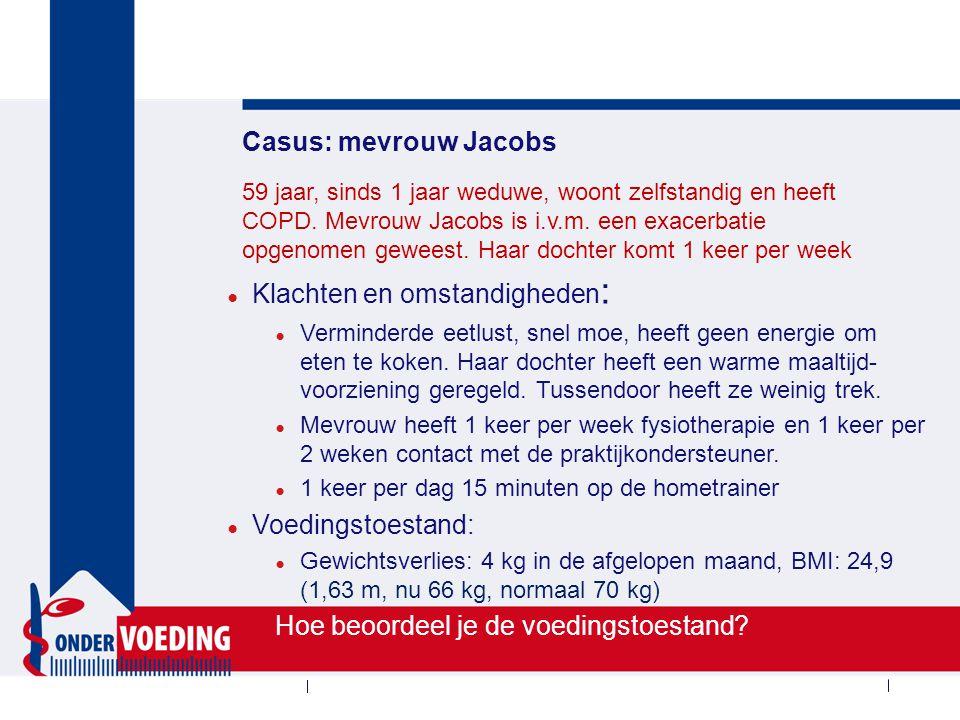 Casus: mevrouw Jacobs Instrument: Gewicht en gewichtsverlies 65-