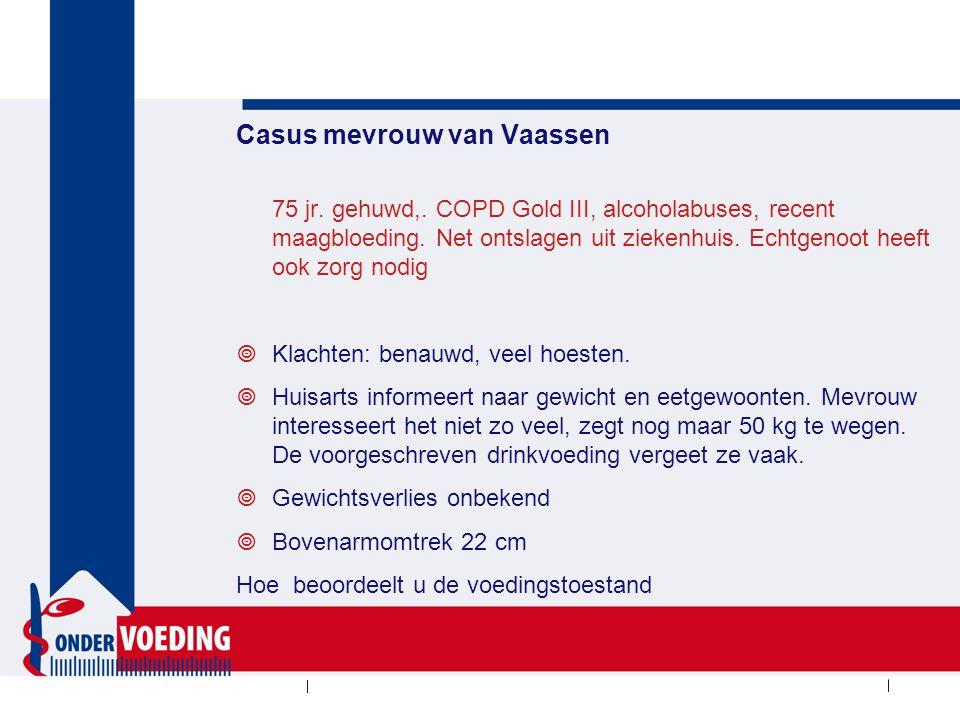 Vervolg casus mevrouw van Vaassen