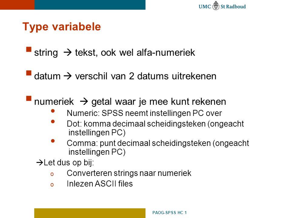 Type variabele string  tekst, ook wel alfa-numeriek