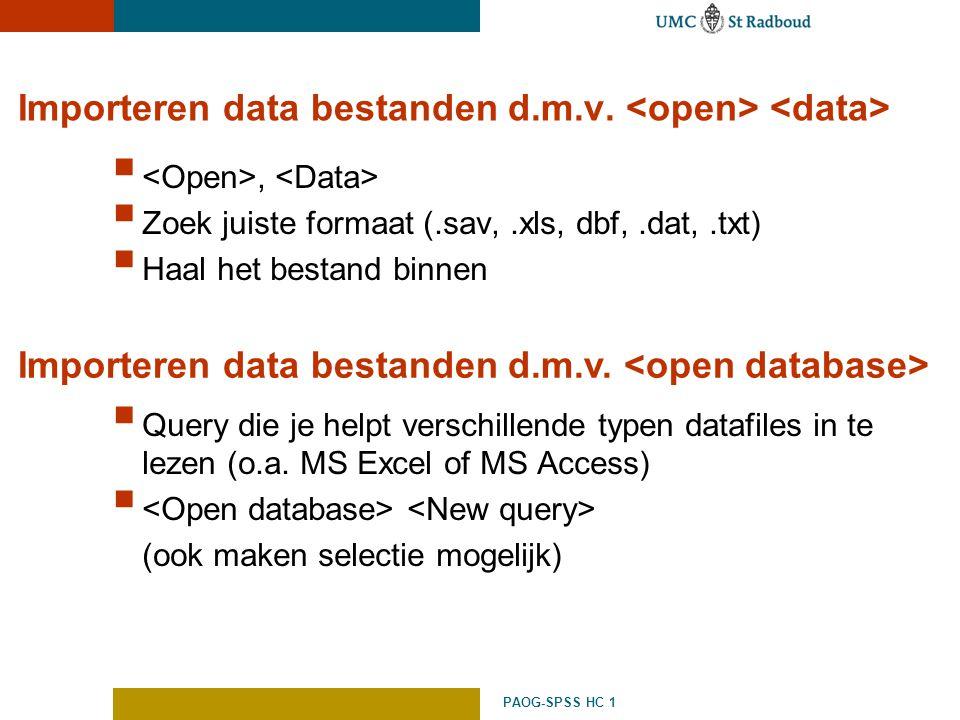 Importeren data bestanden d.m.v. <open> <data>