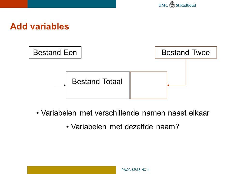 Add variables Bestand Een Bestand Twee Bestand Totaal