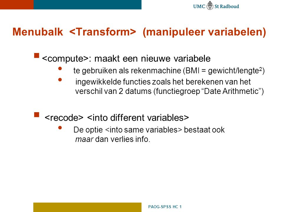 Menubalk <Transform> (manipuleer variabelen)