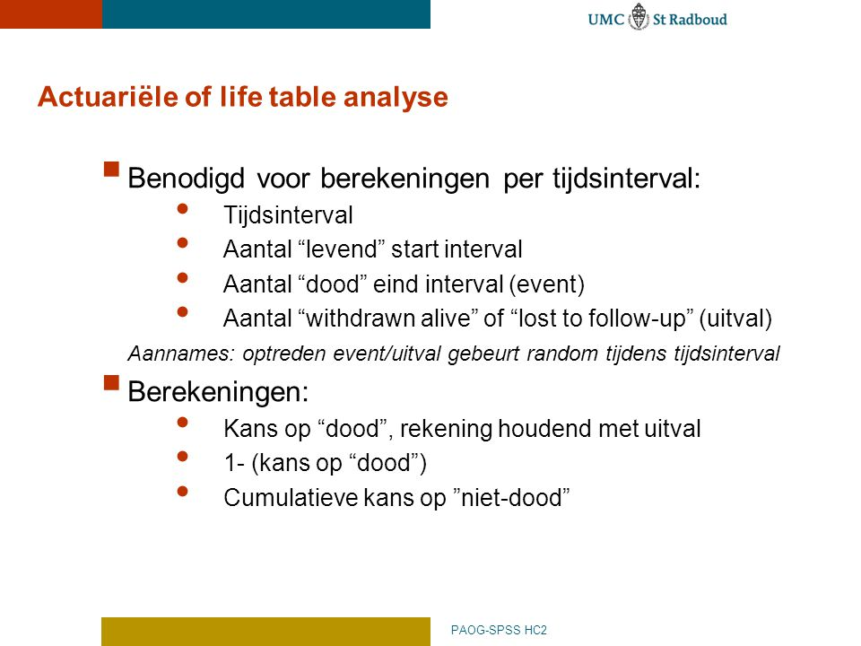 Actuariële of life table analyse