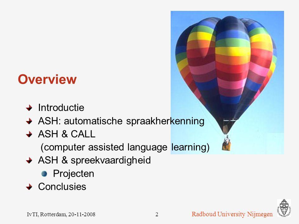 Overview Introductie ASH: automatische spraakherkenning ASH & CALL