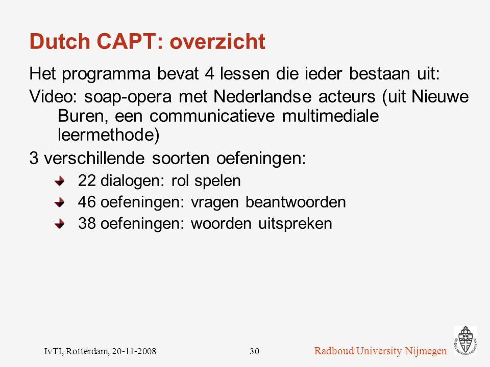 Dutch CAPT: overzicht Het programma bevat 4 lessen die ieder bestaan uit: