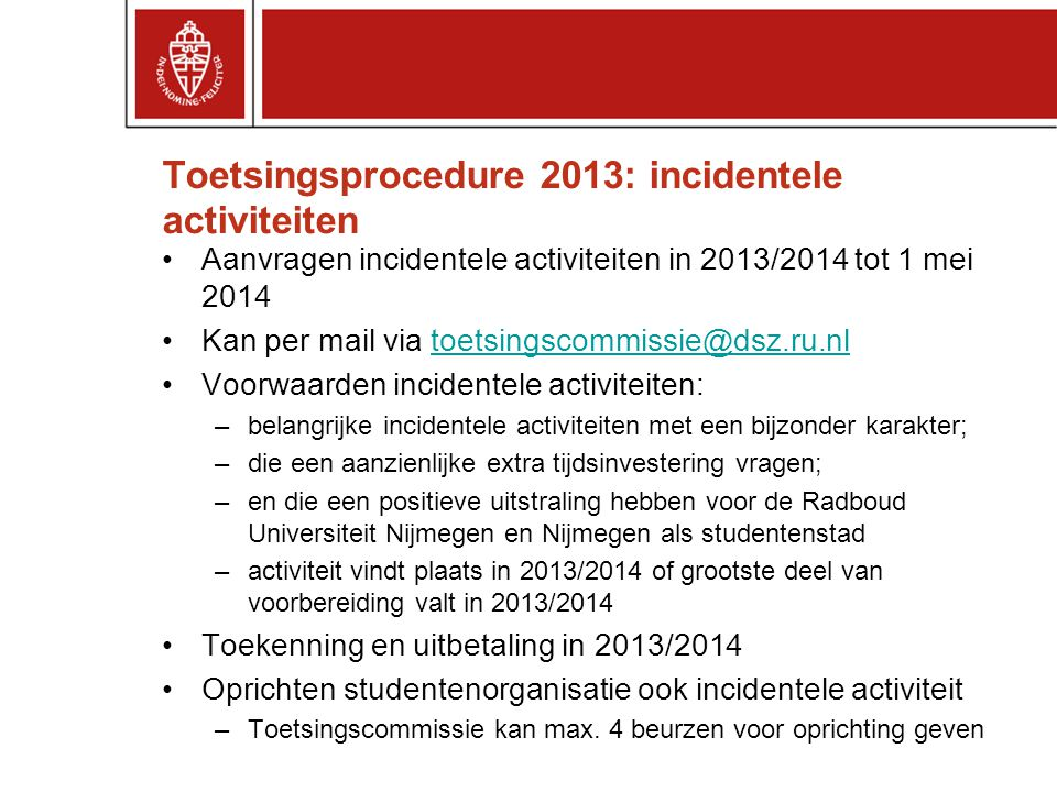 Toetsingsprocedure 2013: incidentele activiteiten
