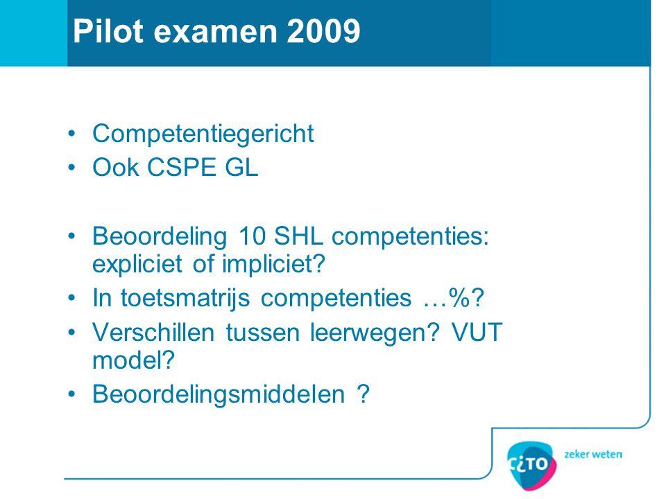Pilot examen 2009 Competentiegericht Ook CSPE GL