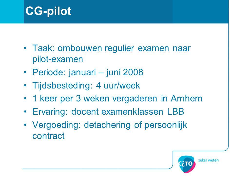 CG-pilot Taak: ombouwen regulier examen naar pilot-examen