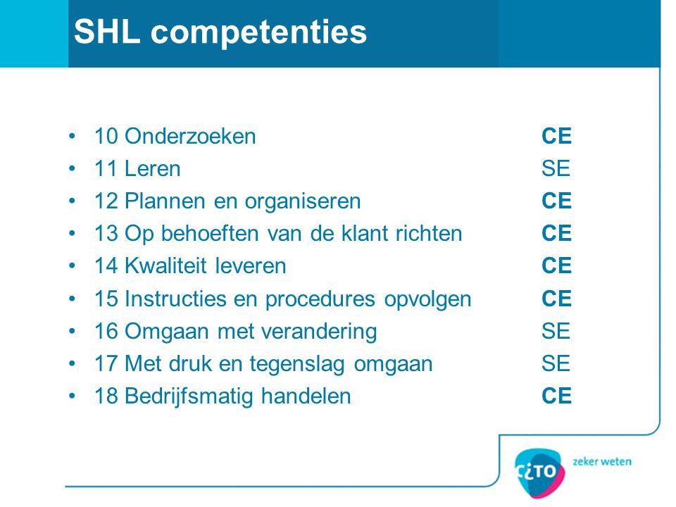 SHL competenties 10 Onderzoeken CE 11 Leren SE