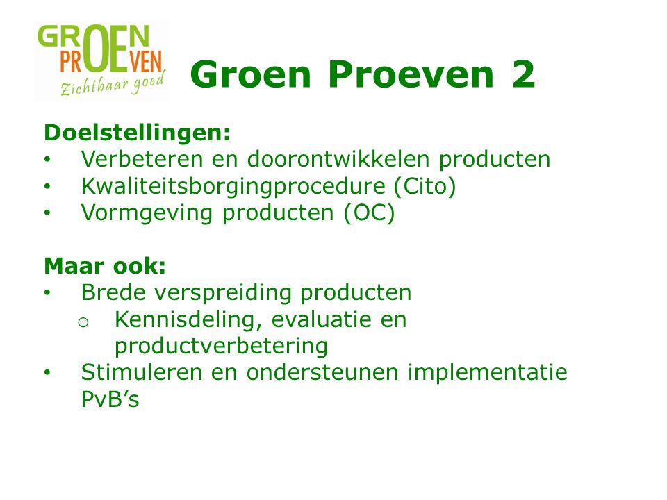 Groen Proeven 2 Doelstellingen: