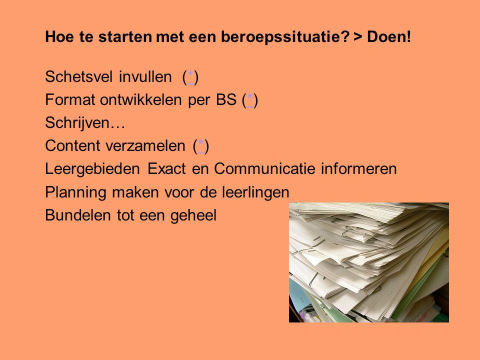Hoe te starten met een beroepssituatie > Doen!
