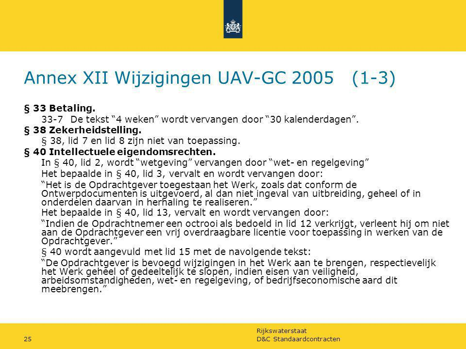 Annex XII Wijzigingen UAV-GC 2005 (1-3)