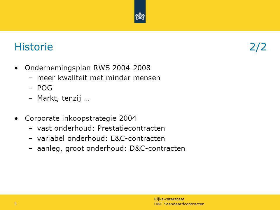 Historie 2/2 Ondernemingsplan RWS 2004-2008
