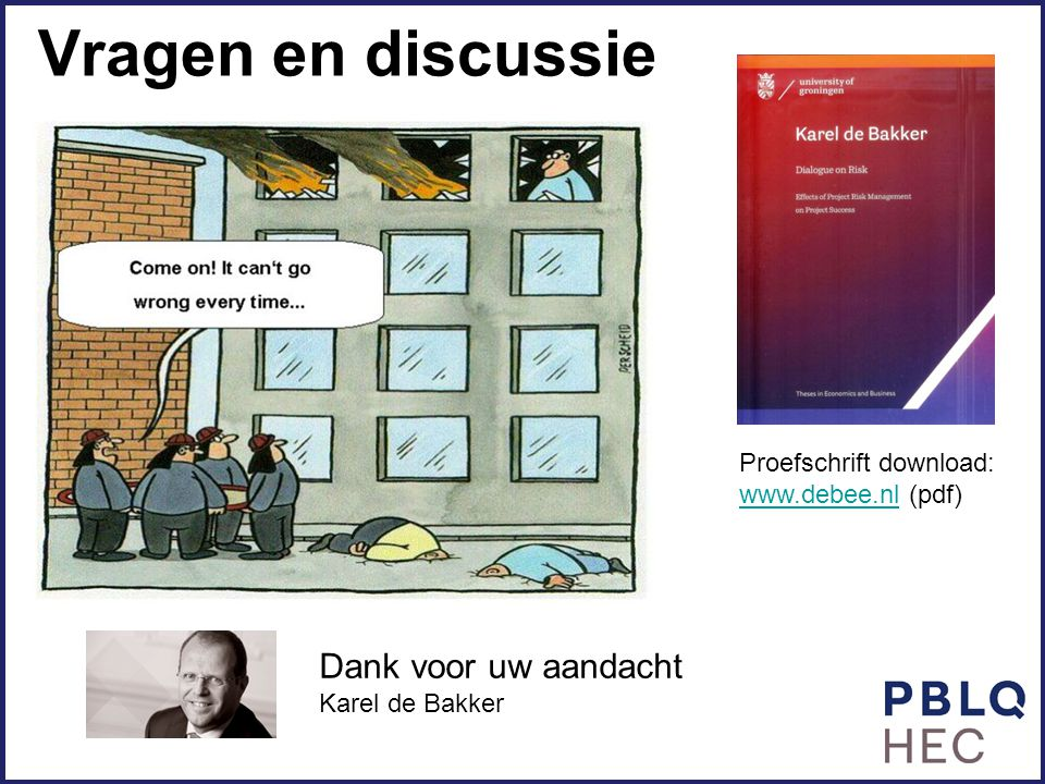 Vragen en discussie Dank voor uw aandacht Proefschrift download: