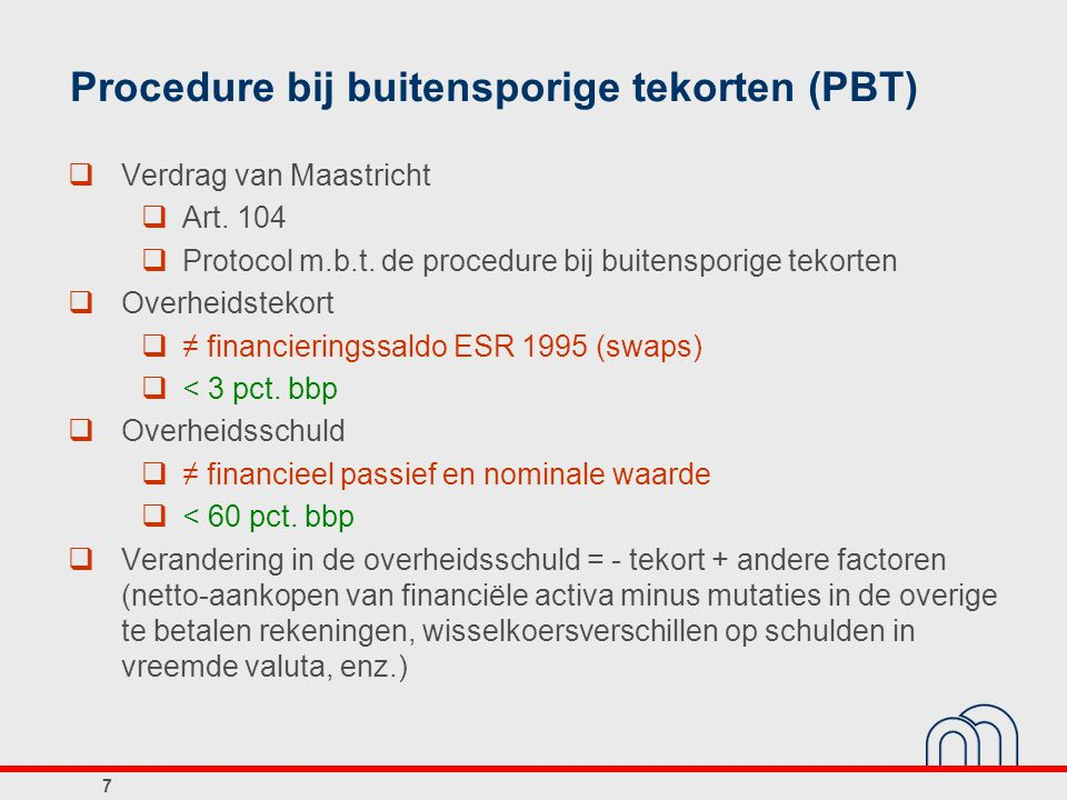 Procedure bij buitensporige tekorten (PBT)