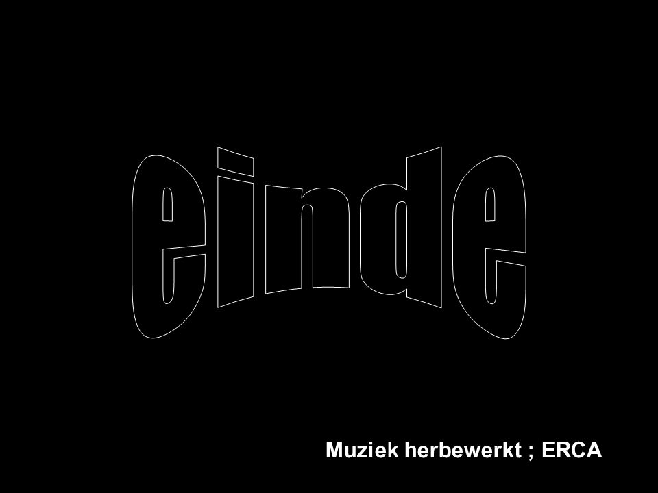 einde Muziek herbewerkt ; ERCA
