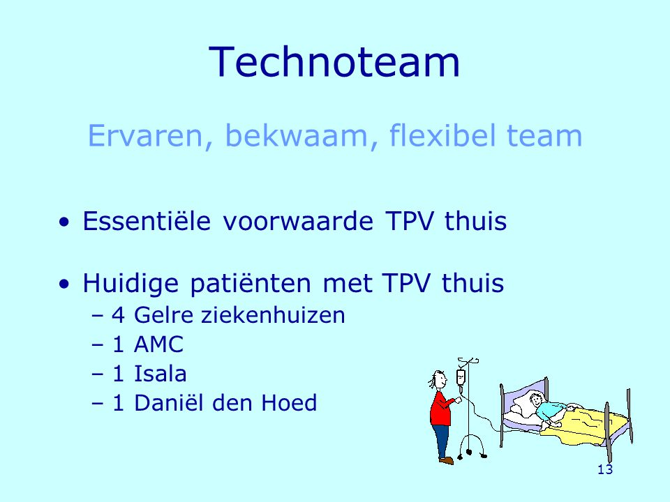 Technoteam Ervaren, bekwaam, flexibel team