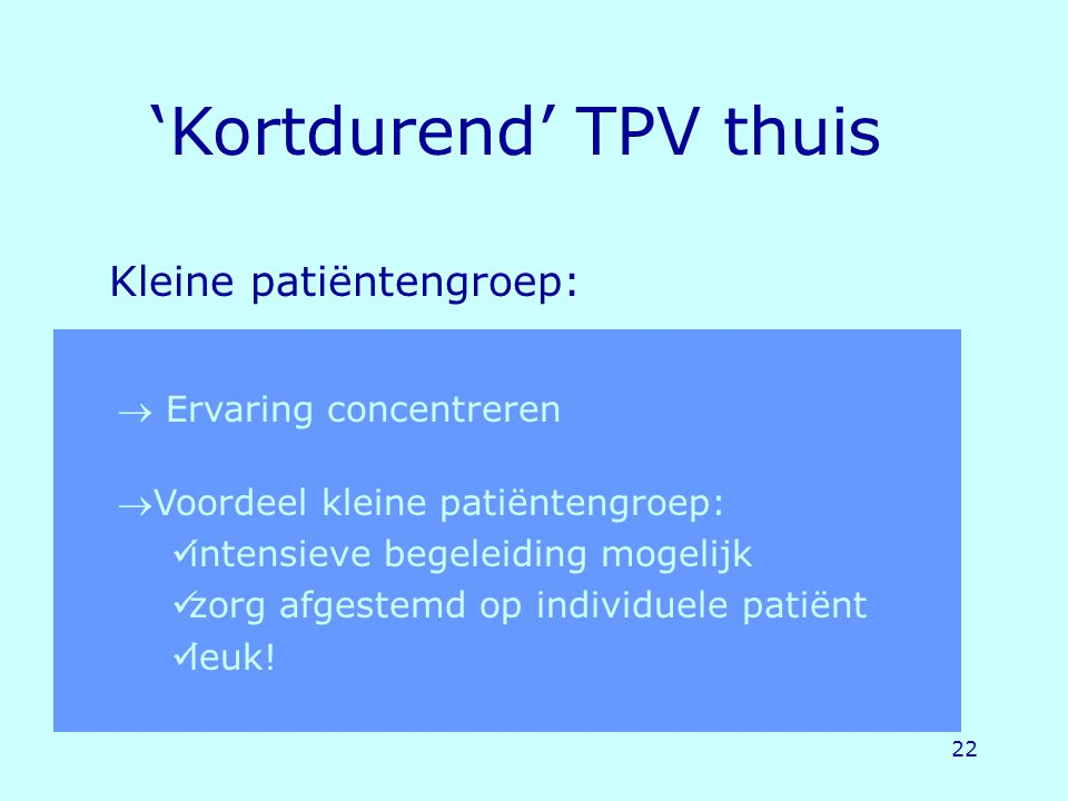 Kleine patiëntengroep: