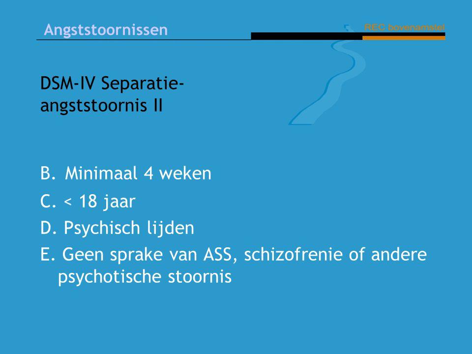 DSM-IV Separatie-angststoornis II