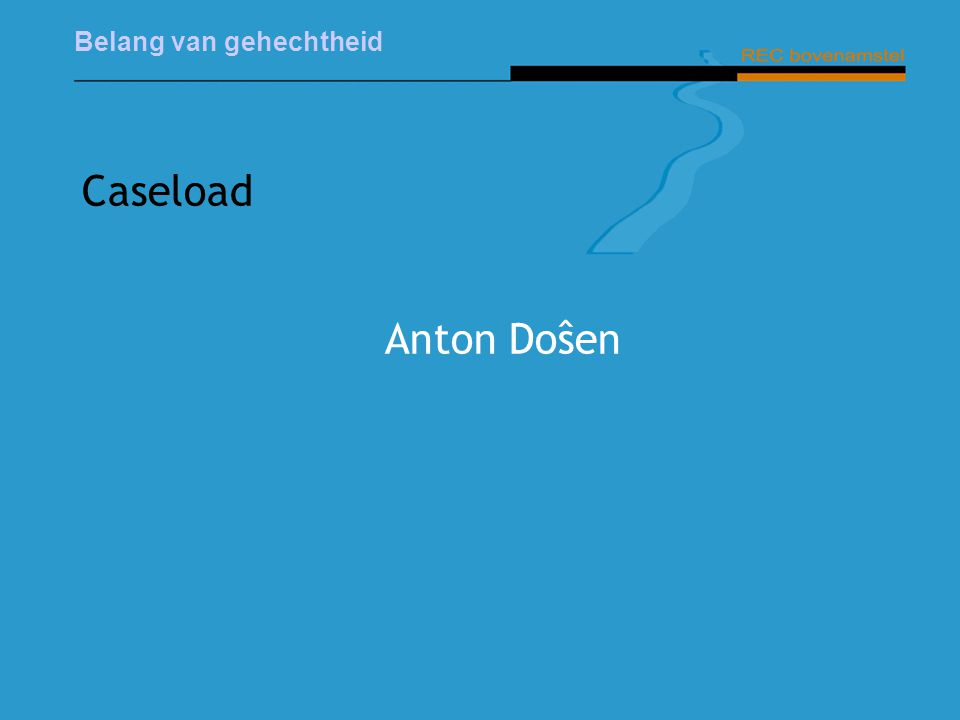 Caseload Anton Doŝen