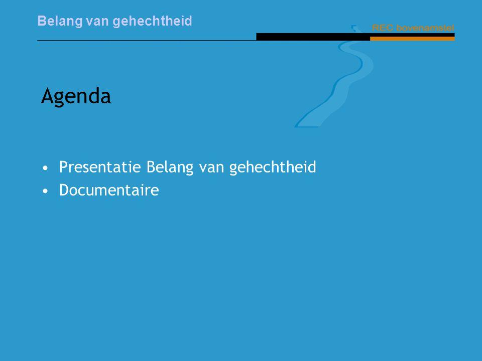 Agenda Presentatie Belang van gehechtheid Documentaire