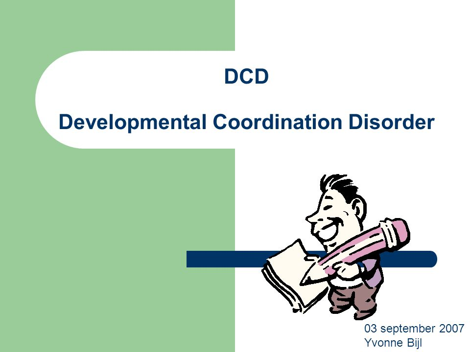 DCD Developmental Coordination Disorder