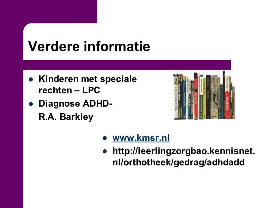 Verdere informatie Kinderen met speciale rechten – LPC Diagnose ADHD-
