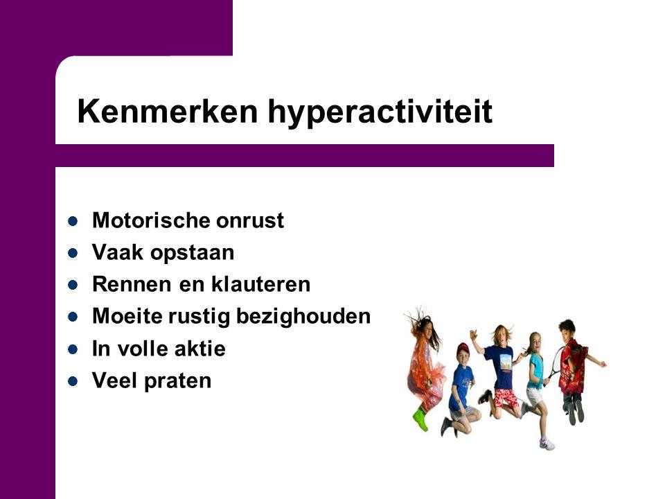 Kenmerken hyperactiviteit