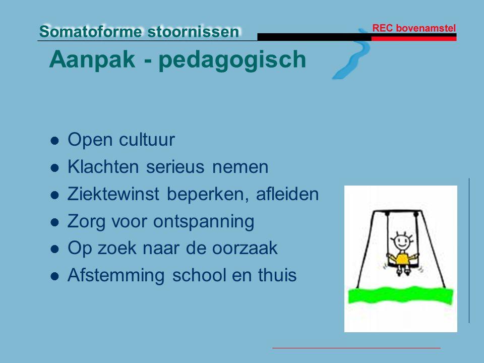 Aanpak - pedagogisch Open cultuur Klachten serieus nemen