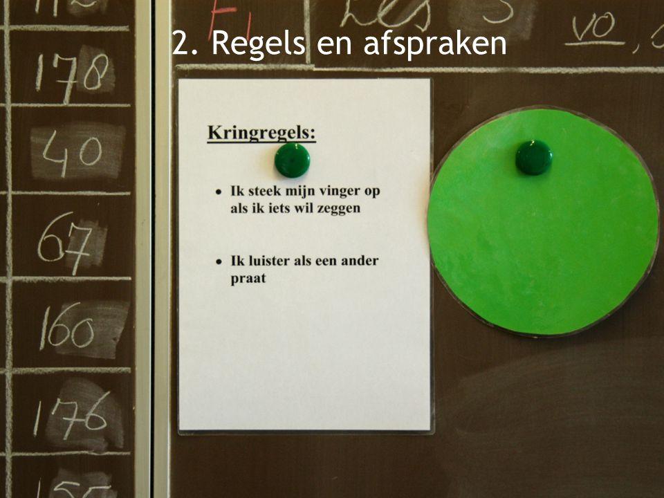 2. Regels en afspraken 7 Dia: Regels en afspraken