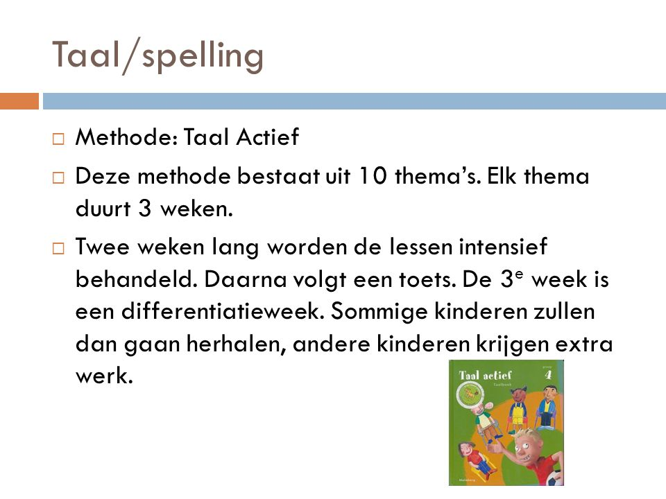 Taal/spelling Methode: Taal Actief
