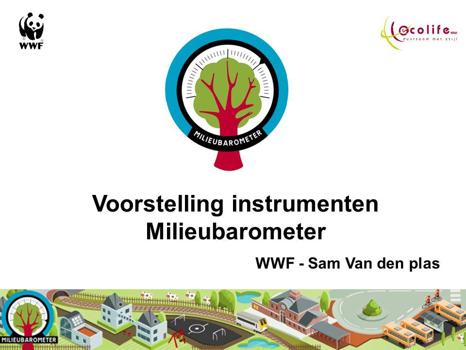 Voorstelling instrumenten Milieubarometer