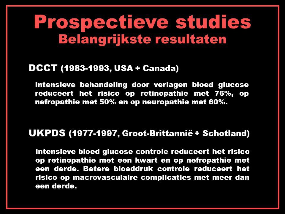 Prospectieve studies Belangrijkste resultaten