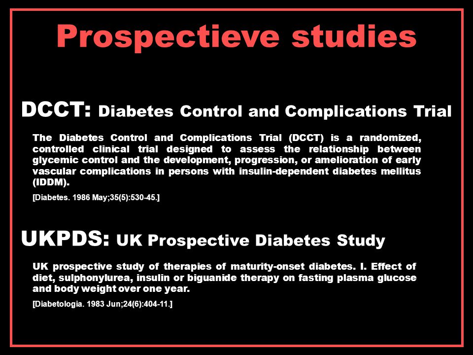Prospectieve studies DCCT: Diabetes Control and Complications Trial