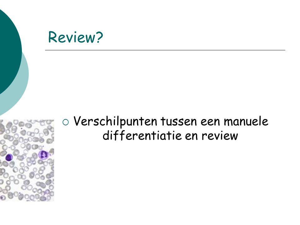 Verschilpunten tussen een manuele differentiatie en review