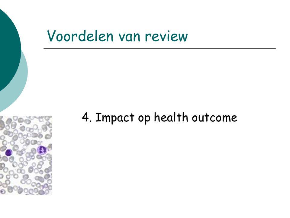 4. Impact op health outcome