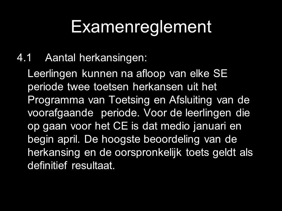 Examenreglement 4.1 Aantal herkansingen:
