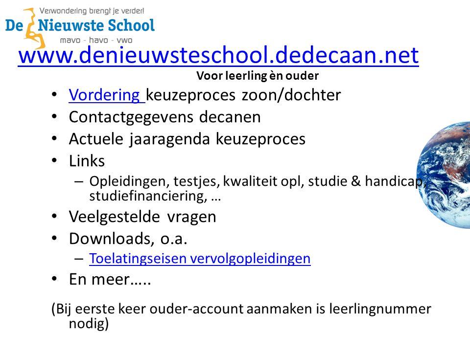 www.denieuwsteschool.dedecaan.net Vordering keuzeproces zoon/dochter