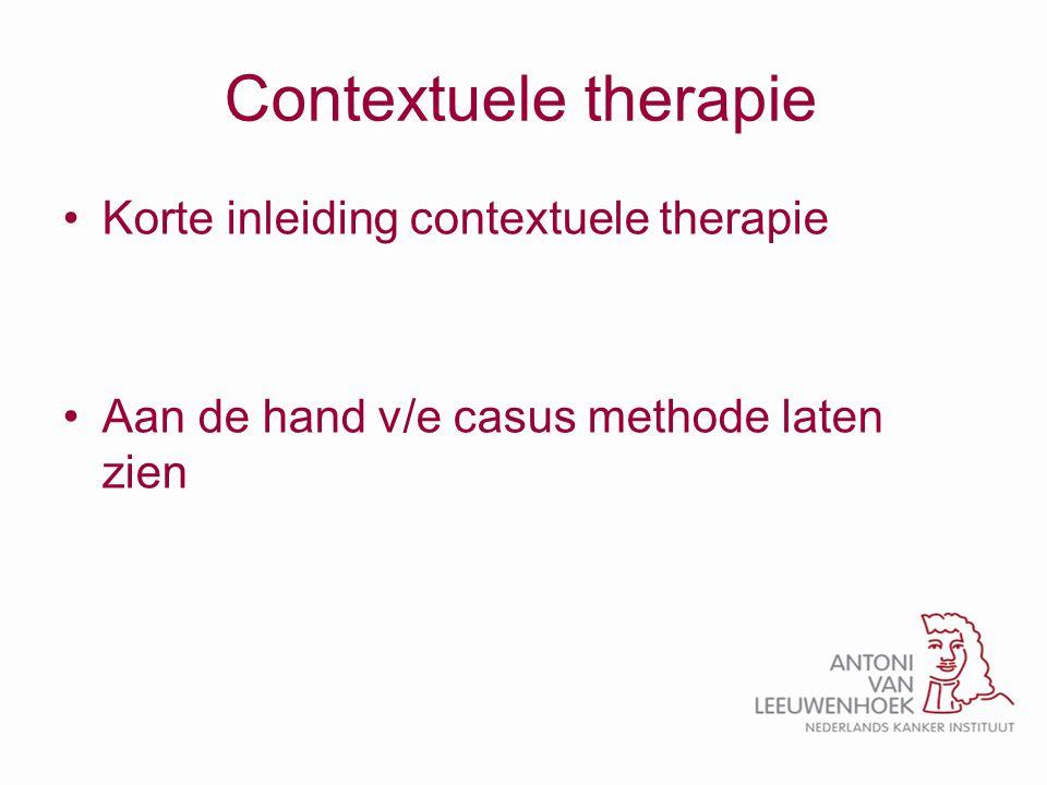 Contextuele therapie Korte inleiding contextuele therapie