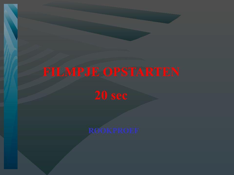 FILMPJE OPSTARTEN 20 sec ROOKPROEF