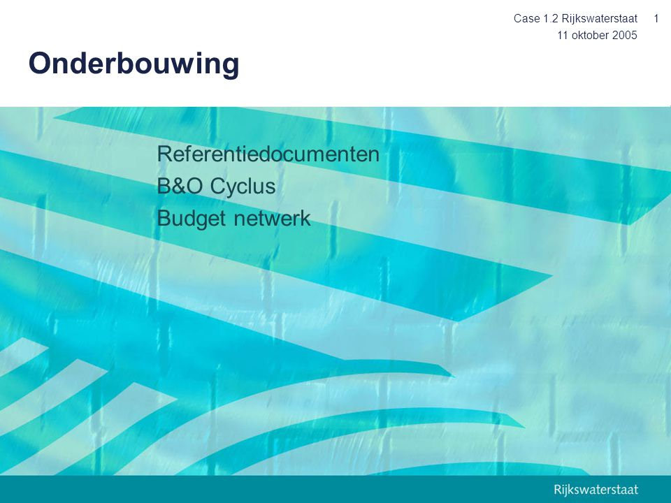 Onderbouwing Referentiedocumenten B&O Cyclus Budget netwerk